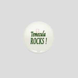 Temecula Rocks ! Mini Button