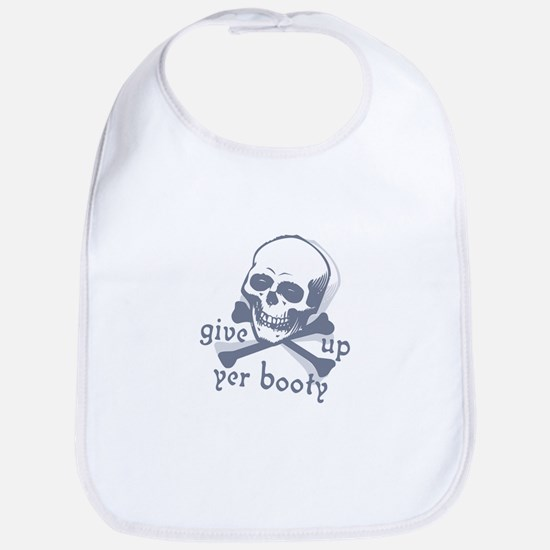"""Give up yer Booty"" Bib"