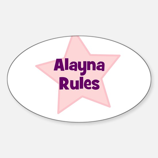 Alayna Rules Oval Decal