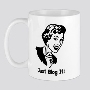 Just Blog It! Mug