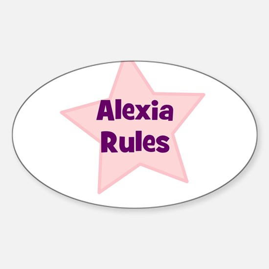 Alexia Rules Oval Decal