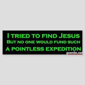 I Tried to Find Jesus Thumpersticker