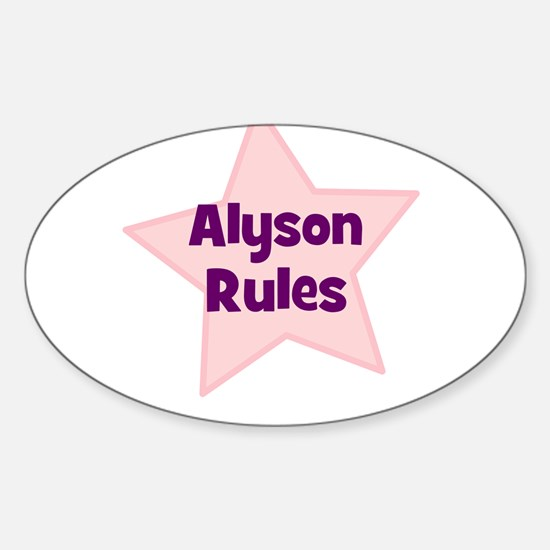 Alyson Rules Oval Decal