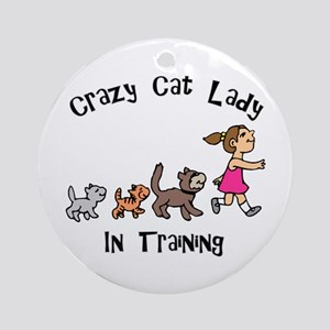 Crazy Cat Lady In Training Ornament (Round)