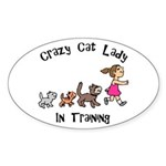 Crazy Cat Lady In Training Oval Sticker