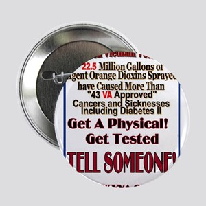 "Agent Orange Tell Someone 2.25"" Button (10 pack)"