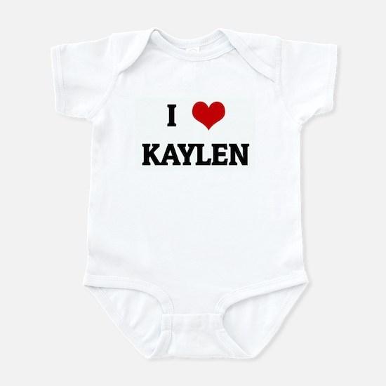 I Love KAYLEN Infant Bodysuit
