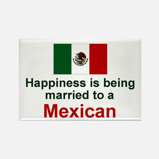 Happily Married To A Mexican Rectangle Magnet
