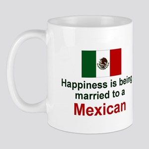 Happily Married To A Mexican Mug