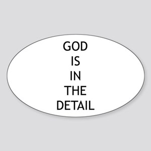 God is in the detail Oval Sticker