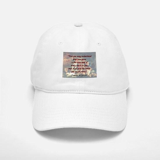 Thus You May Understand - Dante Baseball Baseball Baseball Cap