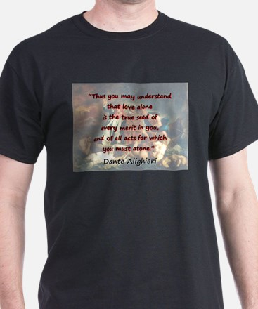 Thus You May Understand - Dante T-Shirt