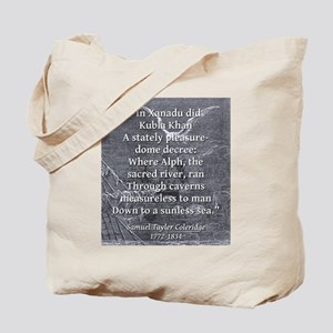 In Xanadu Did Kubla Kahn - Coleridge Tote Bag