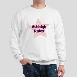 Ashleigh Rules Sweatshirt