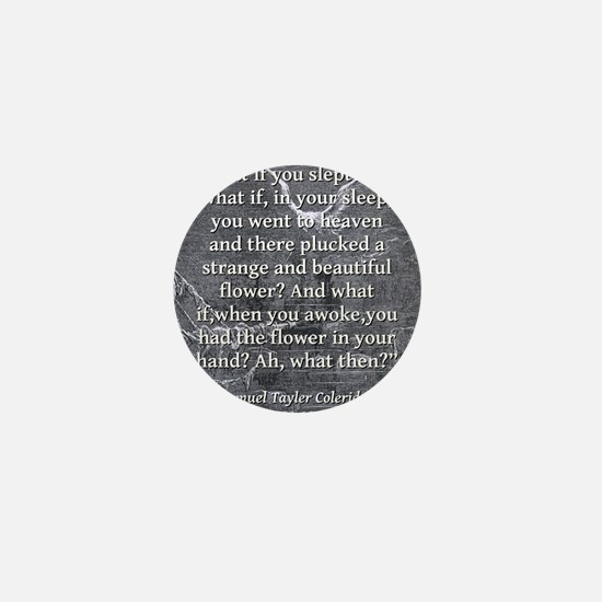 What If You Slept - Coleridge Mini Button