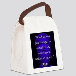 Good Actions Give Strength - Plato Canvas Lunch Ba