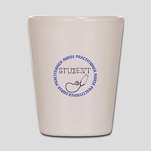 NURSE PRACTITIONER 5 STUDENT Shot Glass