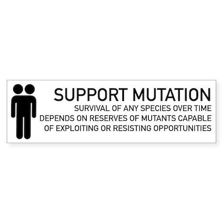 Support Mutation - Bumper Sticker