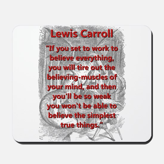 If You Set To Work - L Carroll Mousepad