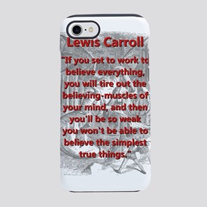 If You Set To Work - L Carroll iPhone 7 Tough Case