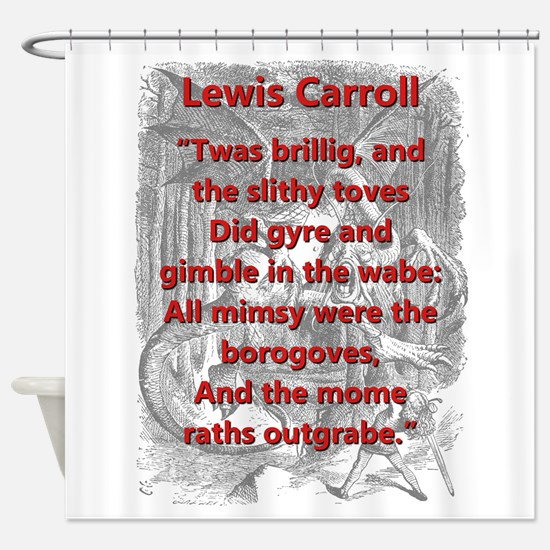 Jabberwocky 1 and 7 - L Carroll Shower Curtain