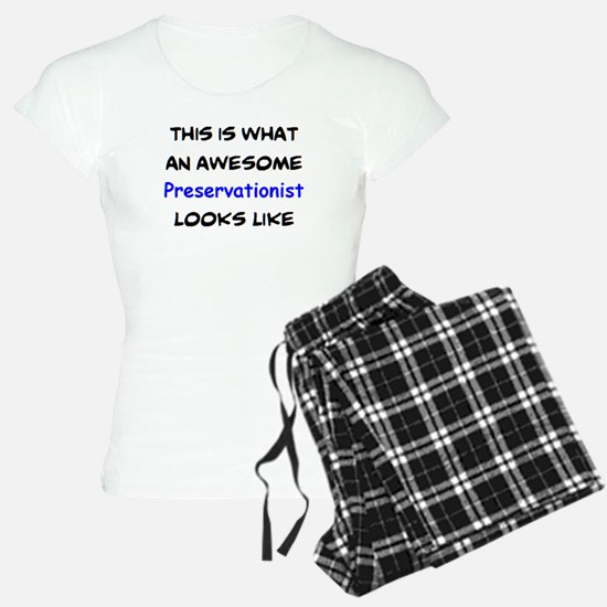 awesome preservationist Pajamas