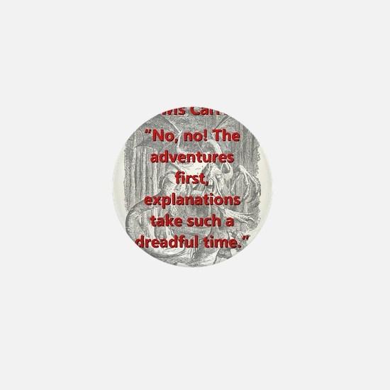 No No The Adventures First - L Carroll Mini Button