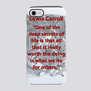 One Of The Deep Secrets Of Life - L Carroll iPhone
