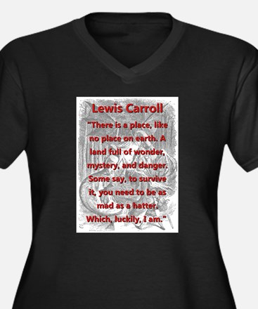 There Is A Place - L Carroll Plus Size T-Shirt