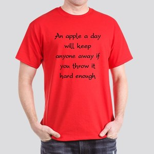 An Apple A Day Will Keep Everyone Away Dark T-Shir