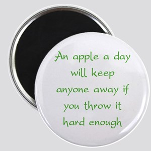 An Apple A Day Will Keep Everyone Away Magnet
