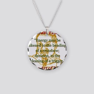 Energy May Be Likened - Sun Tzu Necklace