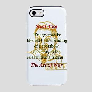 Energy May Be Likened - Sun Tzu iPhone 7 Tough Cas