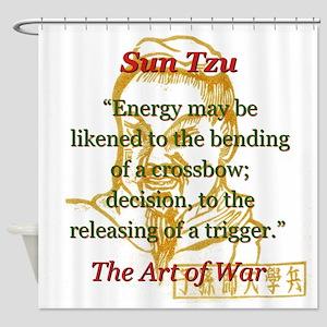 Energy May Be Likened - Sun Tzu Shower Curtain