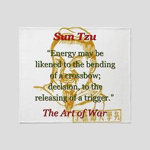 Energy May Be Likened - Sun Tzu Throw Blanket