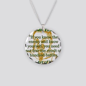 If You Know The Enemy - Sun Tzu Necklace