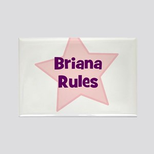 Briana Rules Rectangle Magnet
