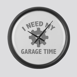 I Need My Garage Time Large Wall Clock
