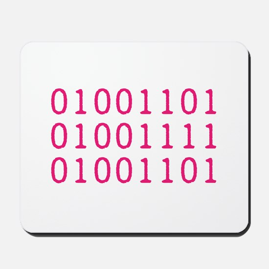 MOM in Binary Code Mousepad