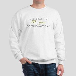 Celebrating 70 Years Awesome Sweatshirt