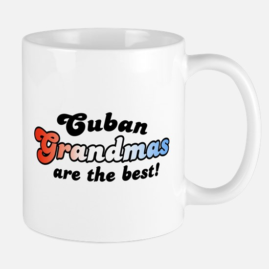 Cuban Grandmas are the Best Mug
