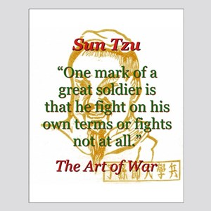 One Mark Of A Great Soldier - Sun Tzu Posters