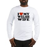 I Love My Welsh Wife Long Sleeve T-Shirt