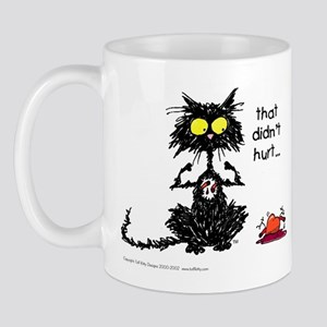 THAT DIDN'T HURT Cat - Mug