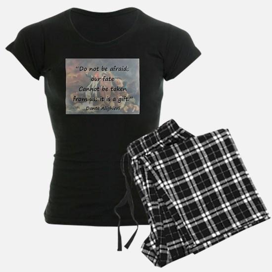 Do Not Be Afraid - Dante Pajamas