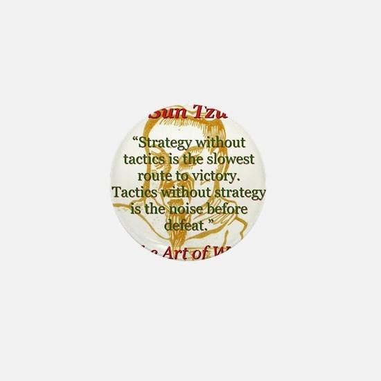 Strategy Without Tactics - Sun Tzu Mini Button