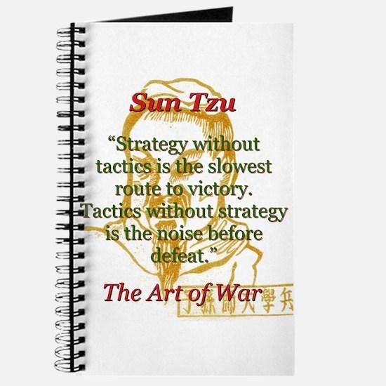 Strategy Without Tactics - Sun Tzu Journal