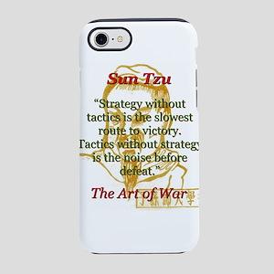 Strategy Without Tactics - Sun Tzu iPhone 7 Tough