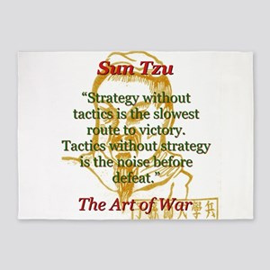 Strategy Without Tactics - Sun Tzu 5'x7'Area Rug
