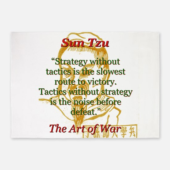 Strategy Without Tactics - Sun Tzu 5'x7'Area Rug